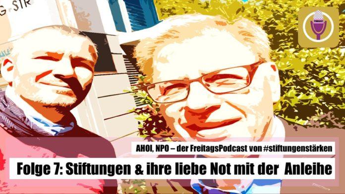 Podcast - Stiftungen & ihre liebe Not mit der Anleihe