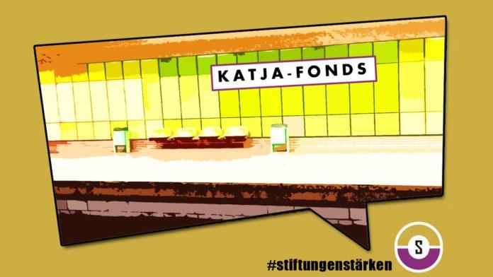 KATJA-Fonds statt Stiftungsfonds