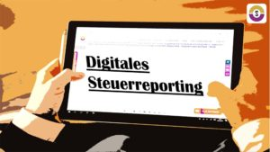 Ratgeber digitales Steuerreporting