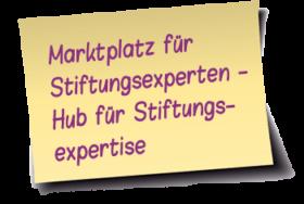 Marktplatz für Stiftungsexperten - Hub für Stiftungsexpertise